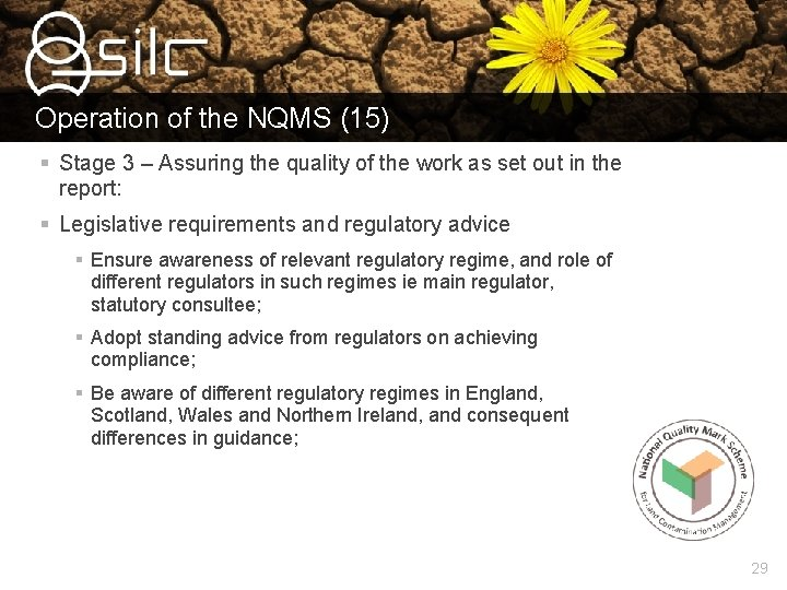 Operation of the NQMS (15) § Stage 3 – Assuring the quality of the