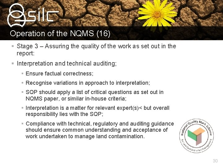 Operation of the NQMS (16) § Stage 3 – Assuring the quality of the