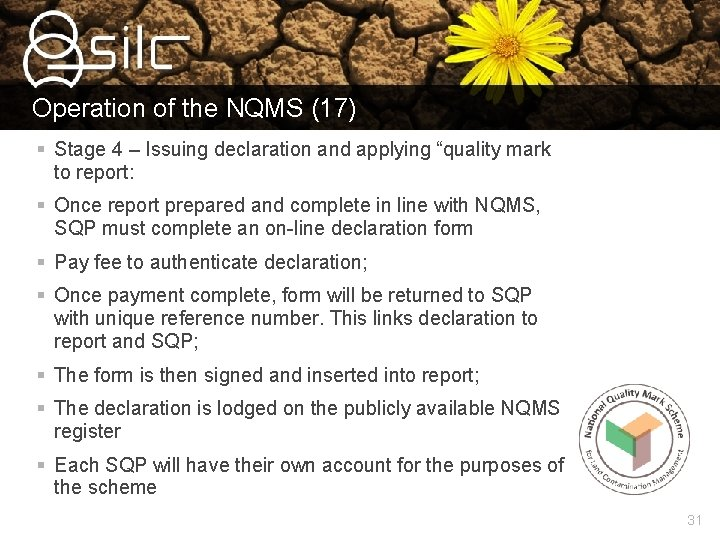 """Operation of the NQMS (17) § Stage 4 – Issuing declaration and applying """"quality"""