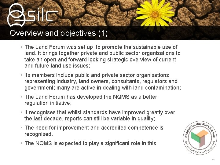 Overview and objectives (1) § The Land Forum was set up to promote the