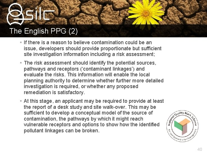 The English PPG (2) § If there is a reason to believe contamination could