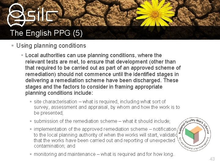 The English PPG (5) § Using planning conditions § Local authorities can use planning