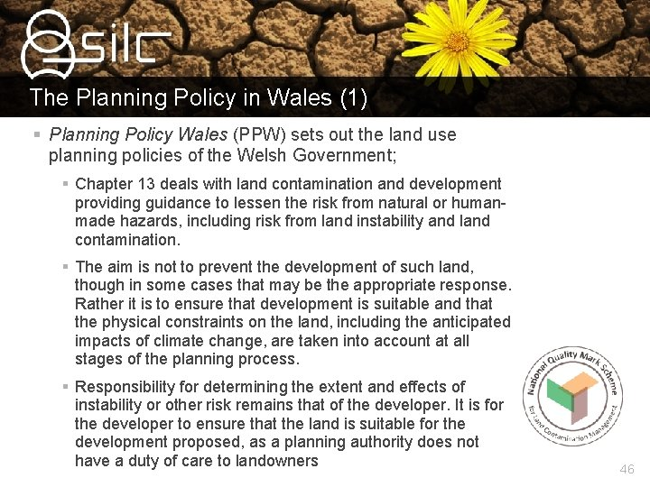 The Planning Policy in Wales (1) § Planning Policy Wales (PPW) sets out the