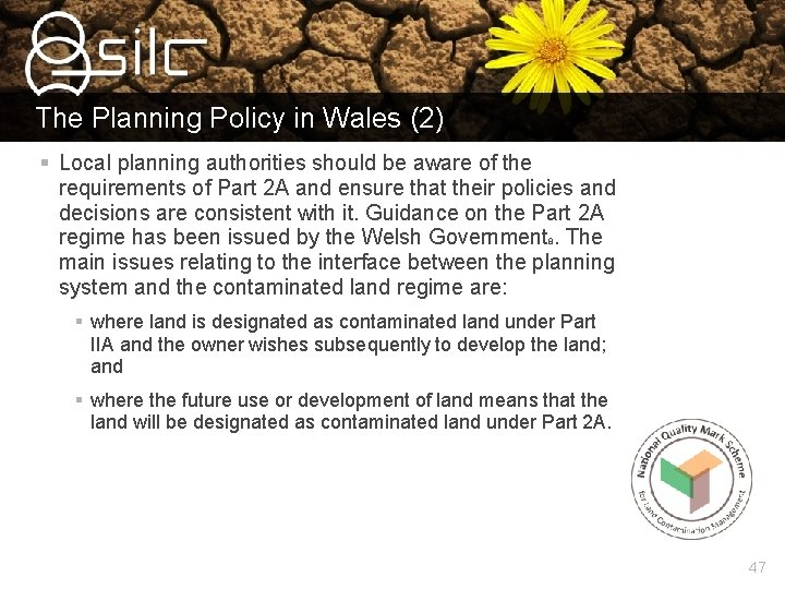 The Planning Policy in Wales (2) § Local planning authorities should be aware of