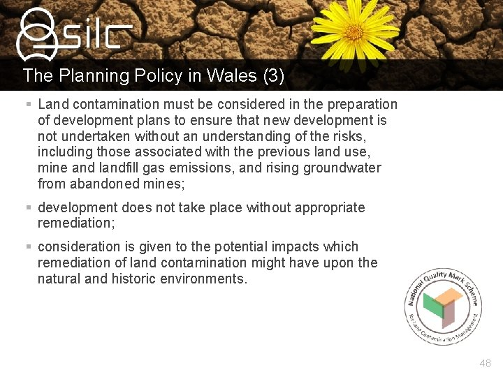 The Planning Policy in Wales (3) § Land contamination must be considered in the