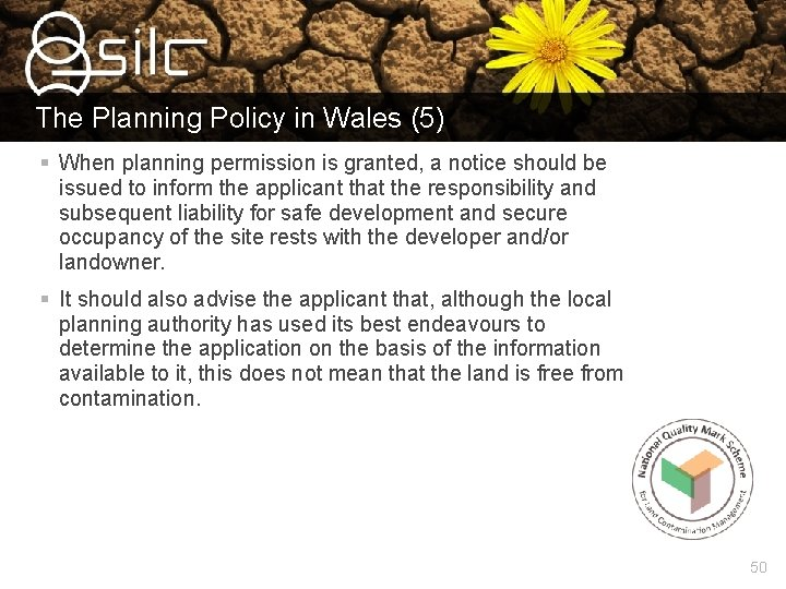 The Planning Policy in Wales (5) § When planning permission is granted, a notice