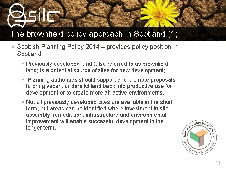 The brownfield policy approach in Scotland (1) § Scottish Planning Policy 2014 – provides