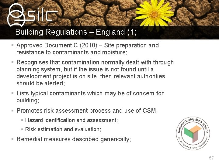 Building Regulations – England (1) § Approved Document C (2010) – Site preparation and