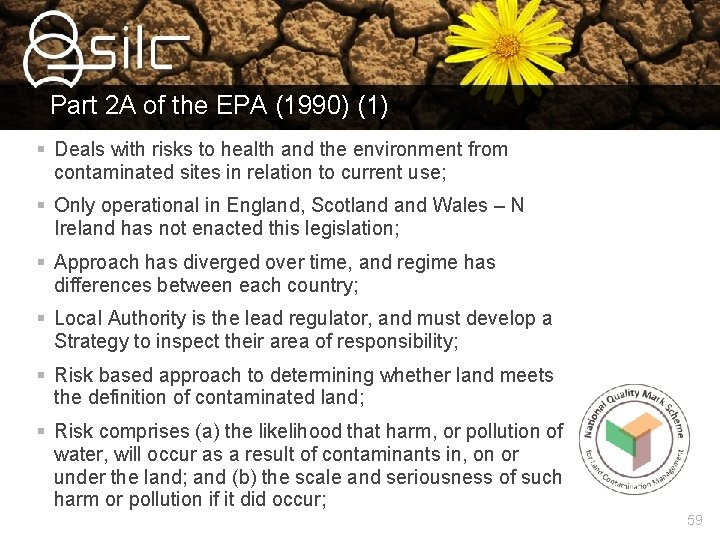 Part 2 A of the EPA (1990) (1) § Deals with risks to health