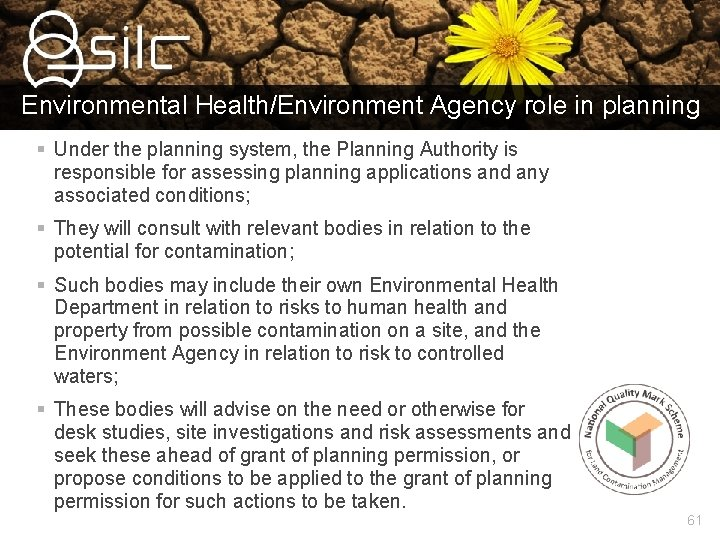 Environmental Health/Environment Agency role in planning § Under the planning system, the Planning Authority