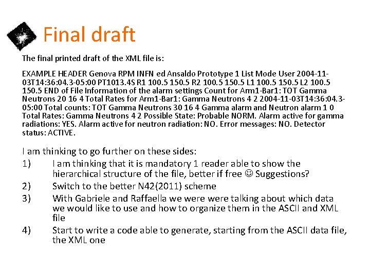 Final draft The final printed draft of the XML file is: EXAMPLE HEADER Genova