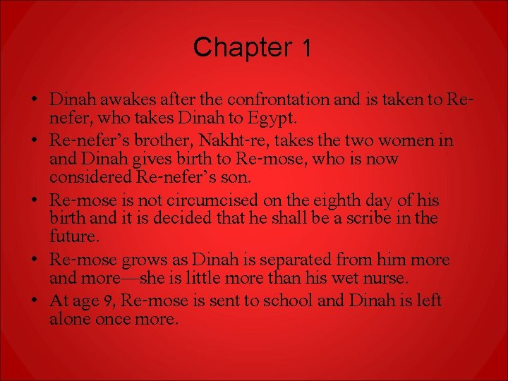 Chapter 1 • Dinah awakes after the confrontation and is taken to Renefer, who