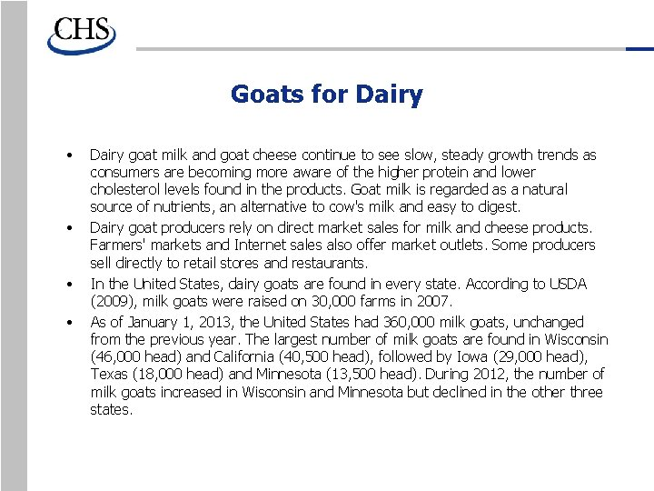 Goats for Dairy • • Dairy goat milk and goat cheese continue to see