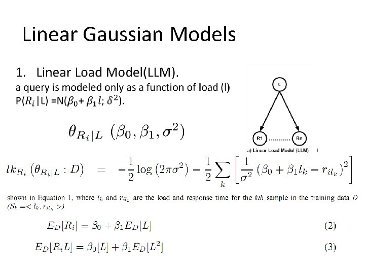 Linear Gaussian Models •