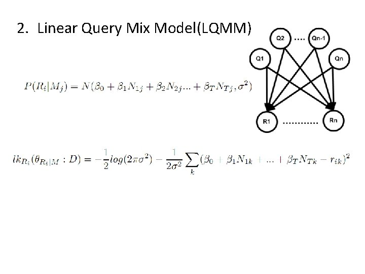 2. Linear Query Mix Model(LQMM)