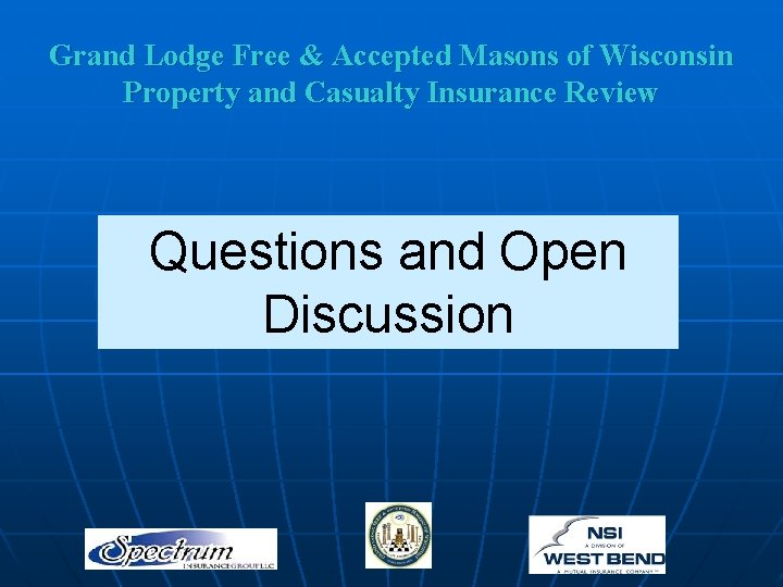 Grand Lodge Free & Accepted Masons of Wisconsin Property and Casualty Insurance Review Questions
