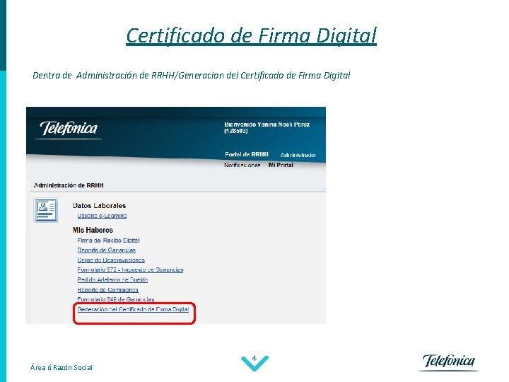 Certificado de Firma Digital Dentro de Administración de RRHH/Generacion del Certificado de Firma Digital