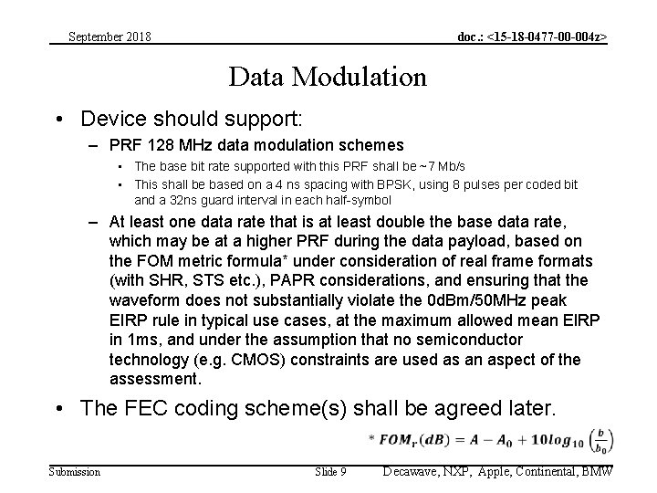 September 2018 doc. : <15 -18 -0477 -00 -004 z> Data Modulation • Device