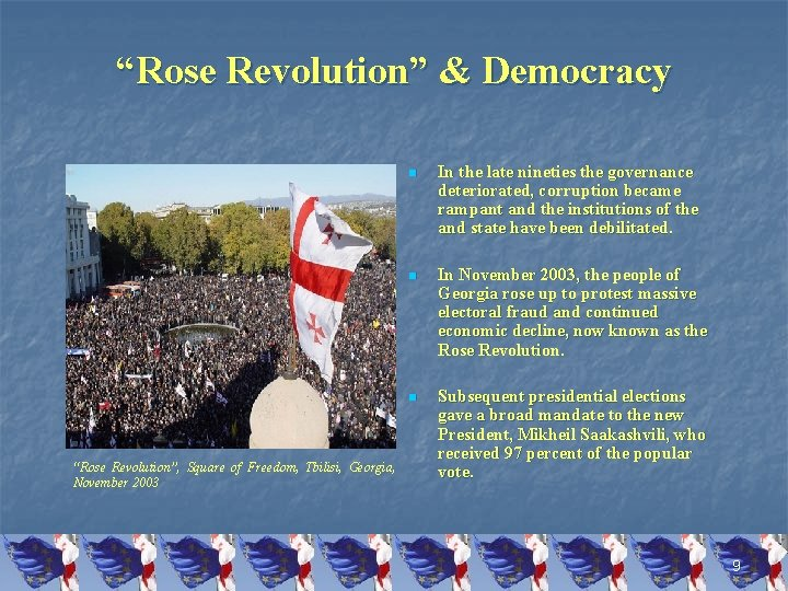 """Rose Revolution"" & Democracy ""Rose Revolution"", Square of Freedom, Tbilisi, Georgia, November 2003 n"