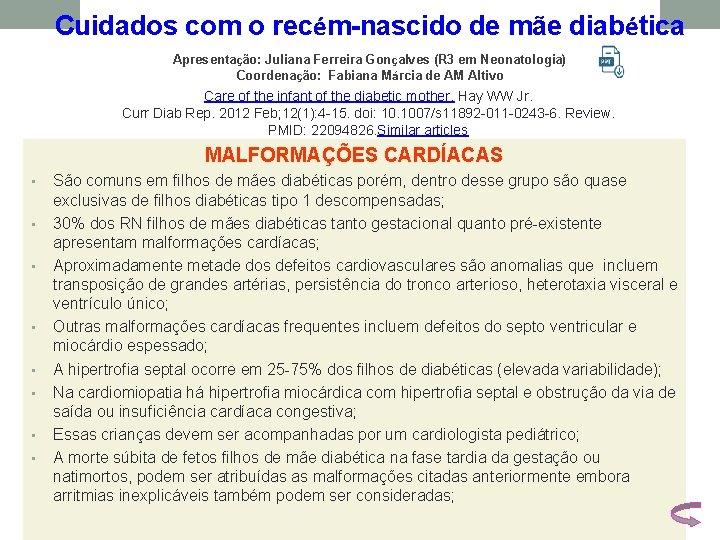Cuidados com o recém-nascido de mãe diabética Apresentação: Juliana Ferreira Gonçalves (R 3 em