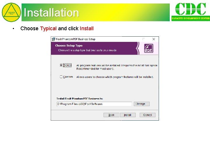 Installation • Choose Typical and click Install
