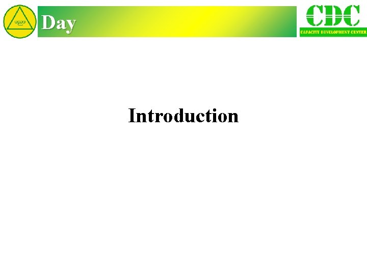 Day Introduction