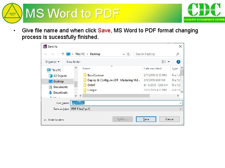 MS Word to PDF • Give file name and when click Save, MS Word
