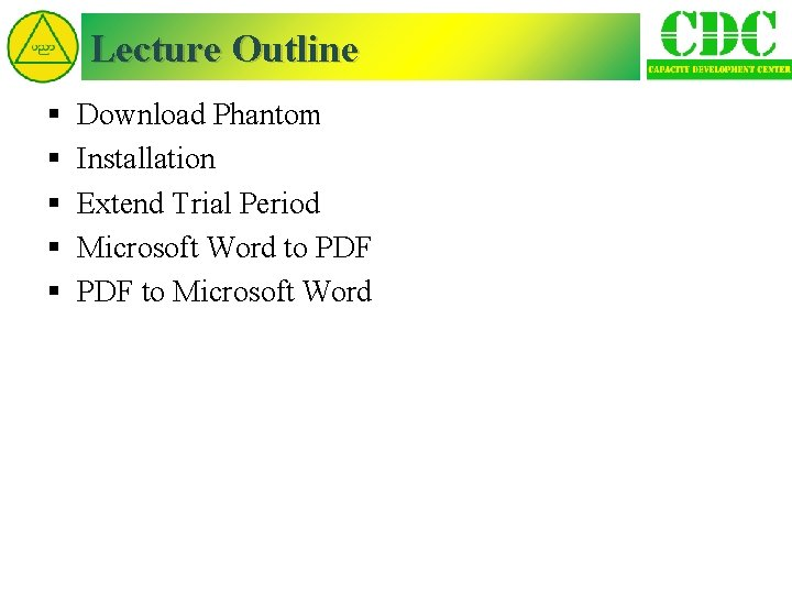Lecture Outline § § § Download Phantom Installation Extend Trial Period Microsoft Word to