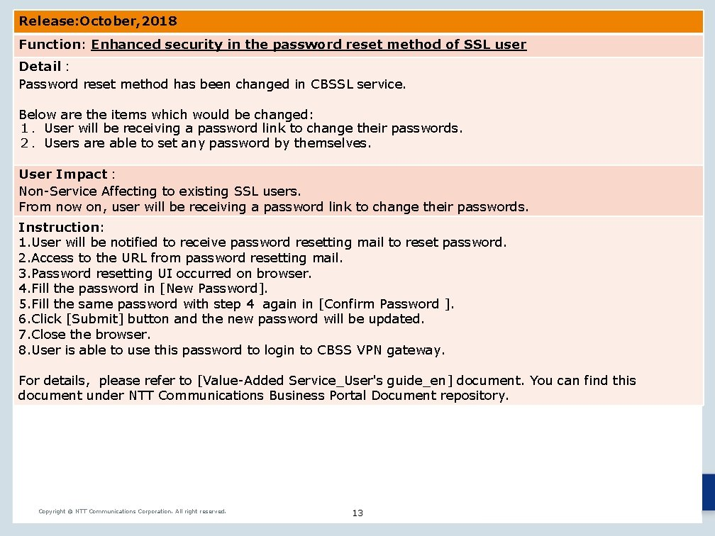 Release: October, 2018 Function: Enhanced security in the password reset method of SSL user