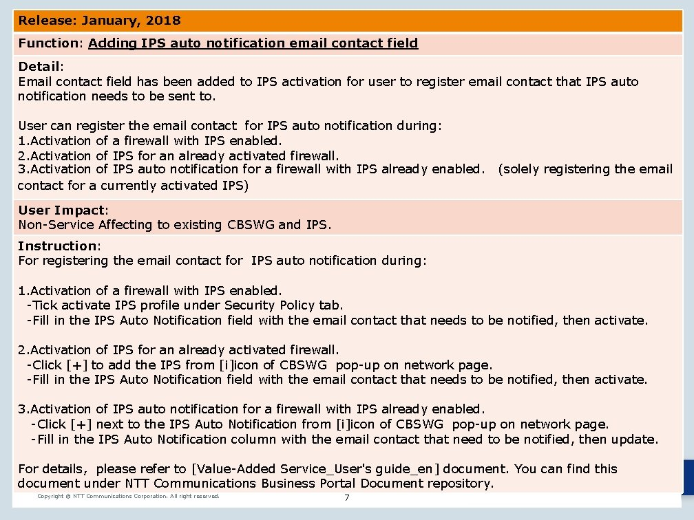 Release: January, 2018 Function: Adding IPS auto notification email contact field Detail: Email contact