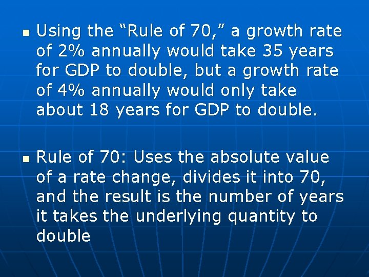 """n n Using the """"Rule of 70, """" a growth rate of 2% annually"""