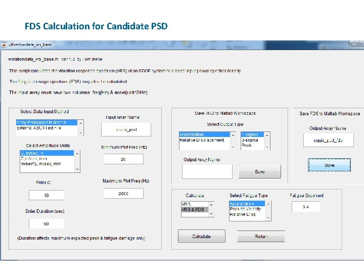 FDS Calculation for Candidate PSD