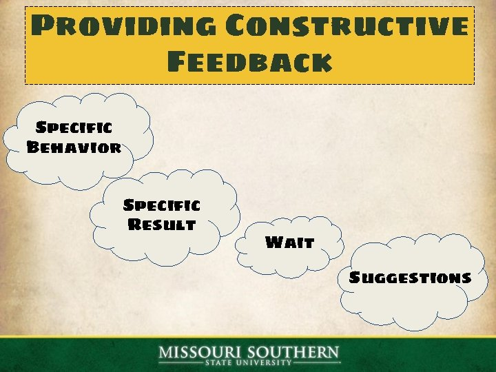 Providing Constructive Feedback Specific Behavior Specific Result Wait Suggestions
