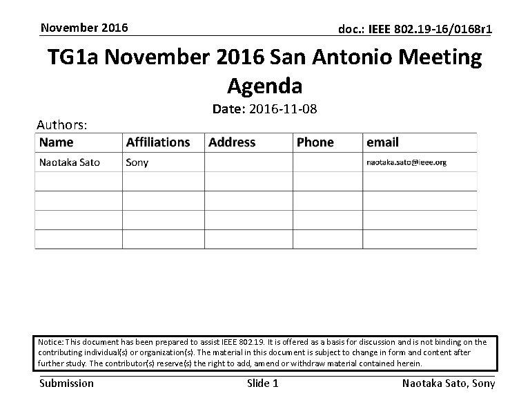 November 2016 doc. : IEEE 802. 19 -16/0168 r 1 TG 1 a November