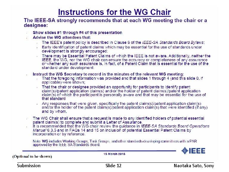 November 2016 Submission doc. : IEEE 802. 19 -16/0168 r 1 Slide 12 Naotaka