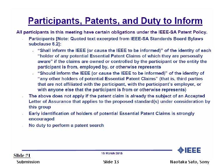 November 2016 Submission doc. : IEEE 802. 19 -16/0168 r 1 Slide 13 Naotaka