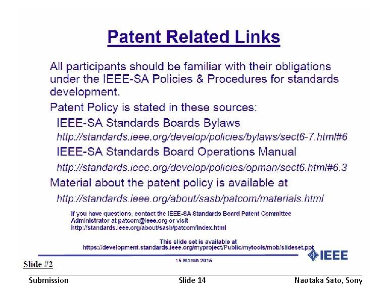 November 2016 Submission doc. : IEEE 802. 19 -16/0168 r 1 Slide 14 Naotaka