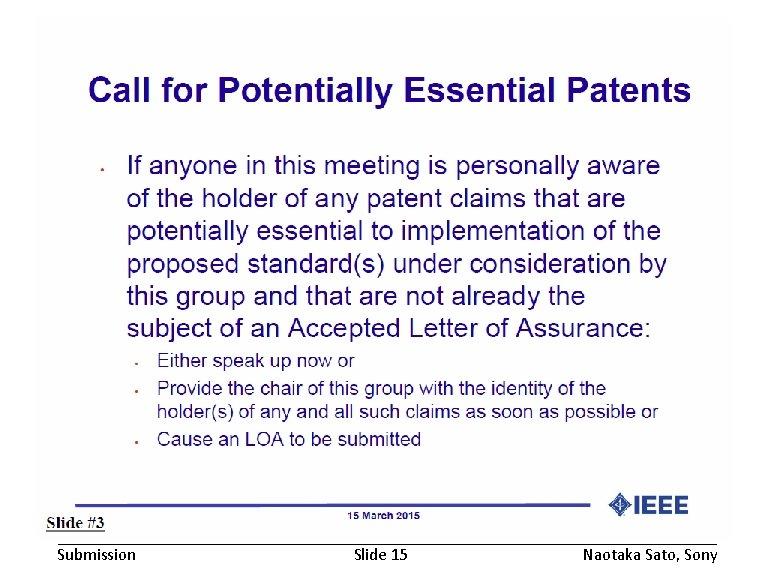 November 2016 Submission doc. : IEEE 802. 19 -16/0168 r 1 Slide 15 Naotaka