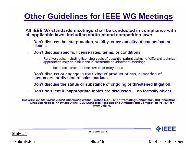 November 2016 Submission doc. : IEEE 802. 19 -16/0168 r 1 Slide 16 Naotaka
