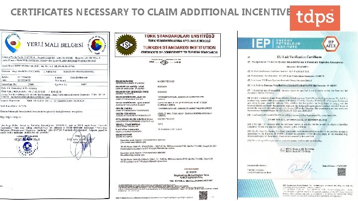 CERTIFICATES NECESSARY TO CLAIM ADDITIONAL INCENTIVES