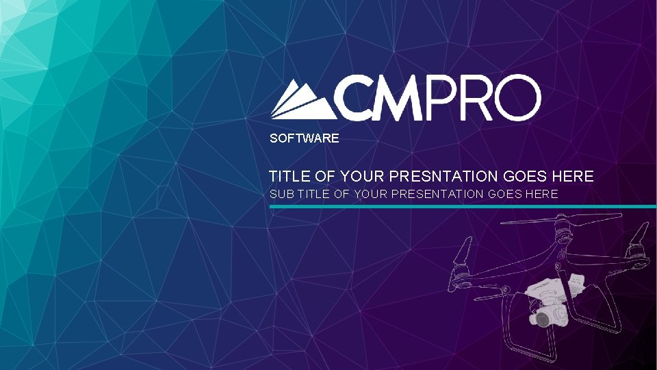 SOFTWARE TITLE OF YOUR PRESNTATION GOES HERE SUB TITLE OF YOUR PRESENTATION GOES HERE
