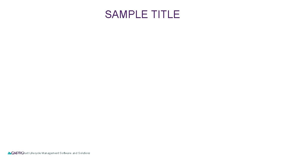 SAMPLE TITLE | Product Lifecycle Management Software and Solutions