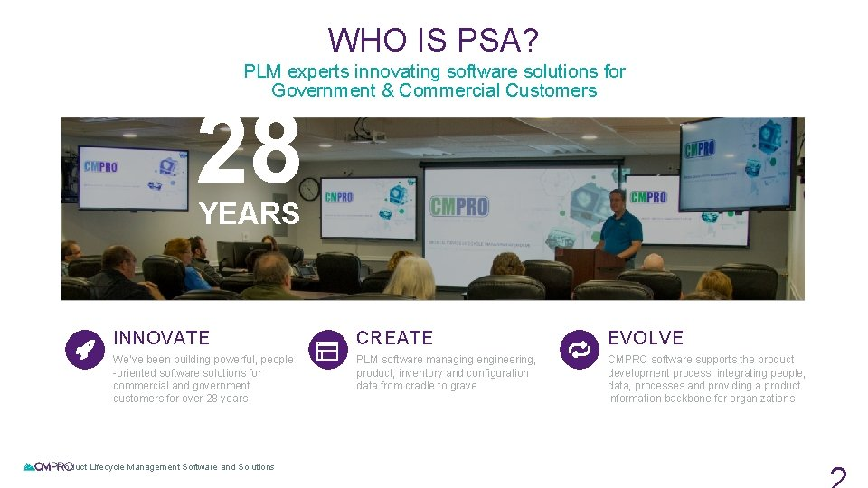 WHO IS PSA? PLM experts innovating software solutions for Government & Commercial Customers 28