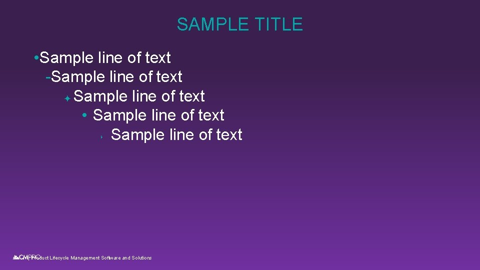 SAMPLE TITLE • Sample line of text -Sample line of text ✦ Sample line