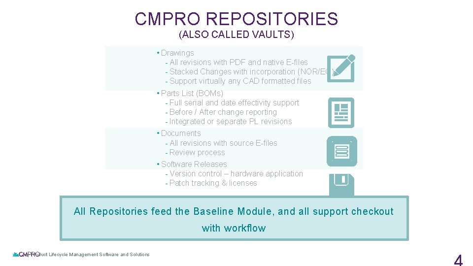 CMPRO REPOSITORIES (ALSO CALLED VAULTS) • Drawings - All revisions with PDF and native
