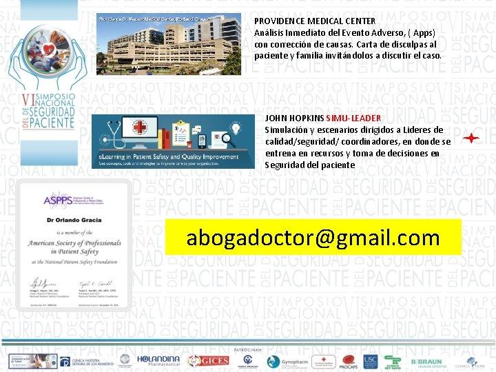 PROVIDENCE MEDICAL CENTER Análisis Inmediato del Evento Adverso, ( Apps) con corrección de causas.