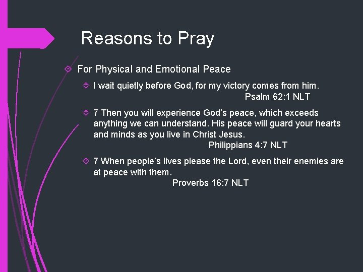 Reasons to Pray For Physical and Emotional Peace I wait quietly before God, for
