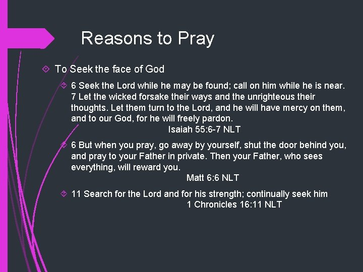 Reasons to Pray To Seek the face of God 6 Seek the Lord while