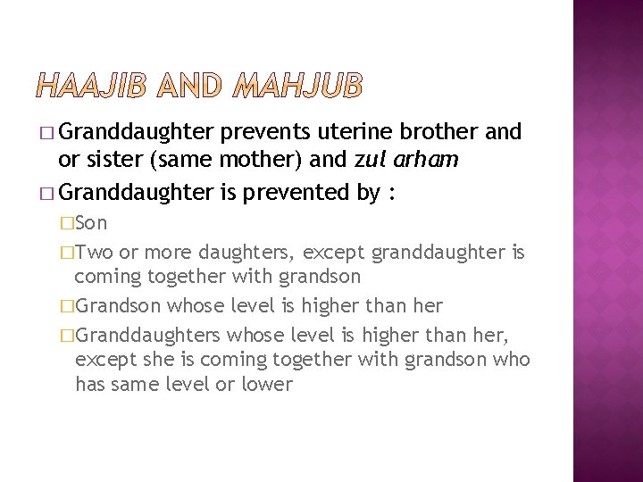 � Granddaughter prevents uterine brother and or sister (same mother) and zul arham �