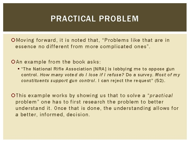 """PRACTICAL PROBLEM Moving forward, it is noted that, """"Problems like that are in essence"""